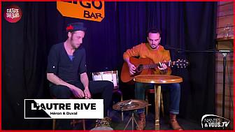 GRA Musique :  Nantes&Vous TV nous invite à découvrir HÉRON & DUVAL l'émission BAR-BARS & CO n°5